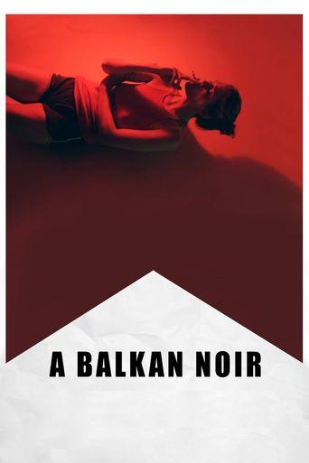 A Balkan Noir Poster