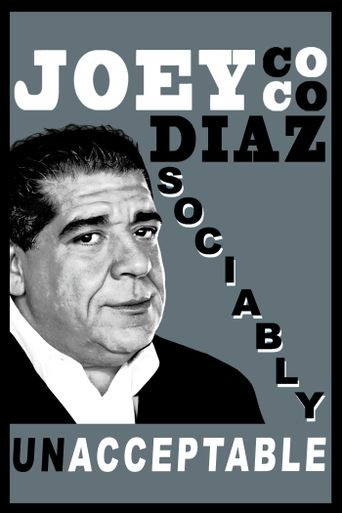 Joey Coco Diaz: Sociably UnAcceptable Poster