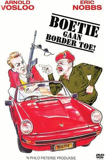 Boetie Goes To The Border Poster