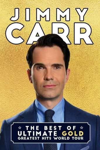 Jimmy Carr: The Best of Ultimate Gold Greatest Hits Poster
