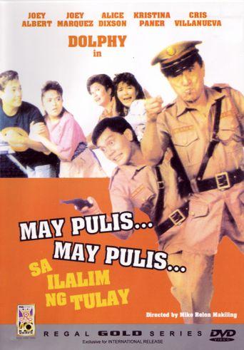 May pulis, may pulis sa ilalim ng tulay Poster