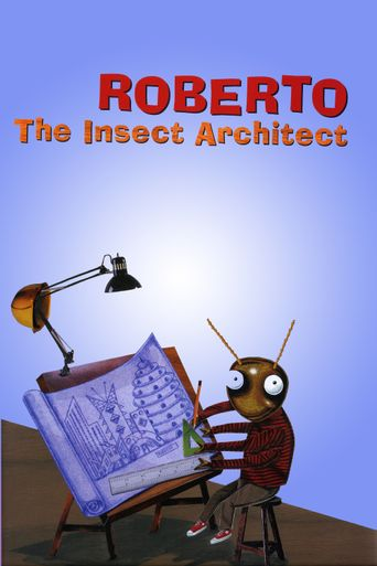 Roberto the Insect Architect Poster