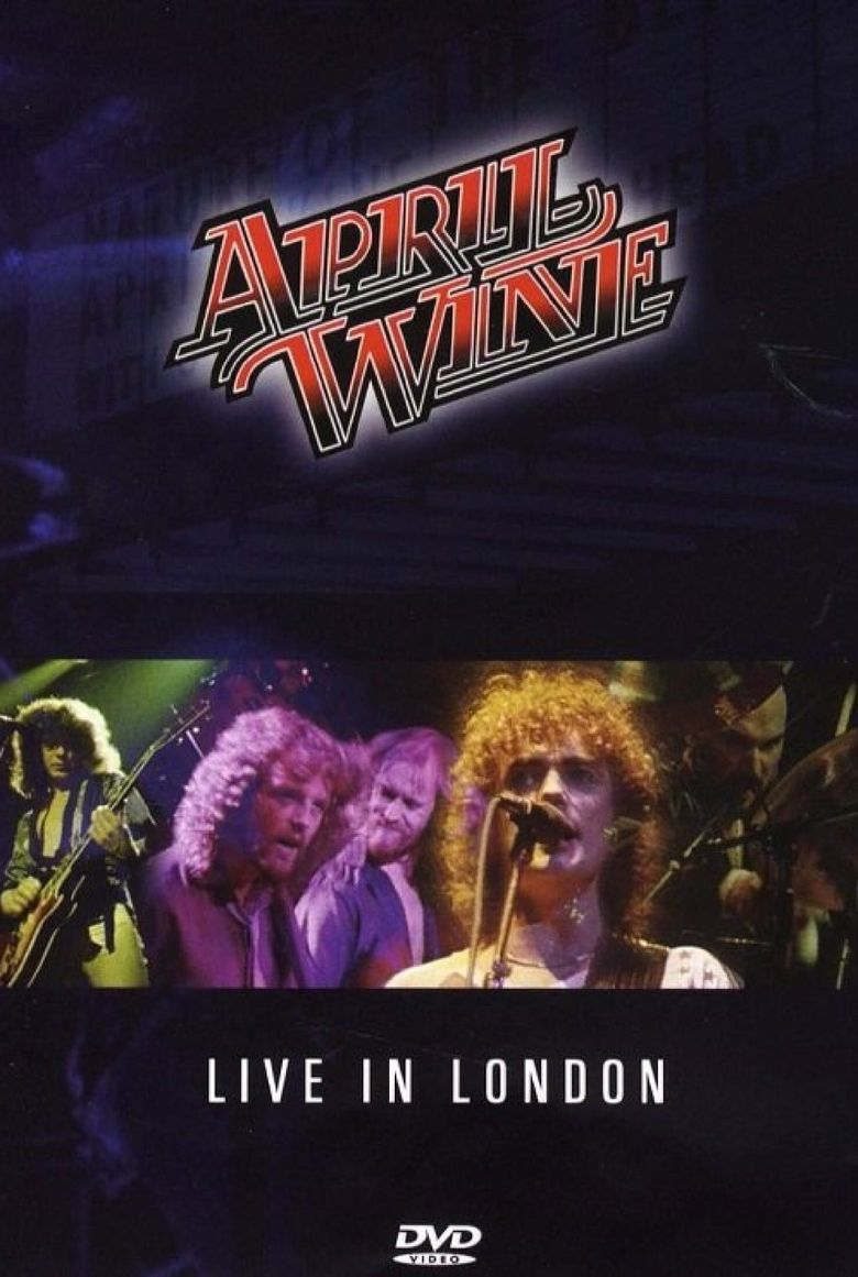 April Wine: I Like to Rock - Live in London Poster