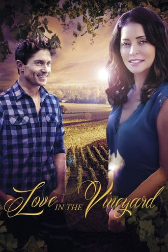 Watch Love in the Vineyard