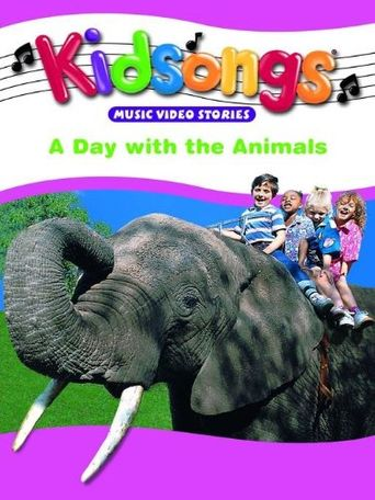 Kidsongs: A Day with the Animals Poster