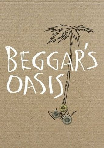 Beggars' Oasis Poster