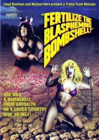 Fertilize the Blaspheming Bombshell! Poster
