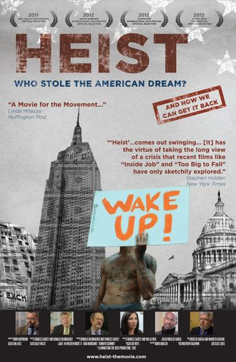 Heist: Who Stole the American Dream? Poster