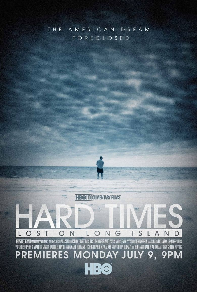 Hard Times: Lost on Long Island Poster