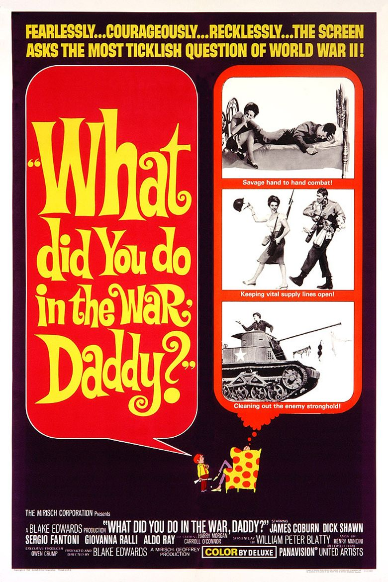 What Did You Do in the War, Daddy? Poster