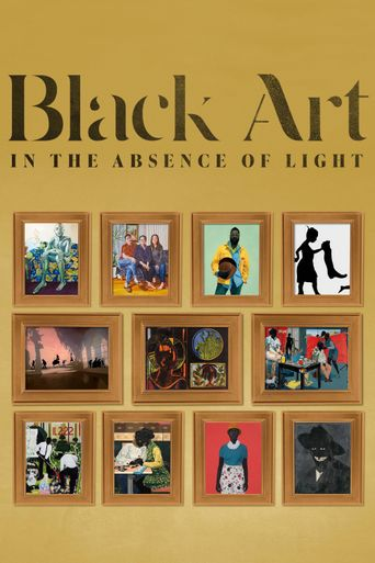 Black Art: In the Absence of Light Poster
