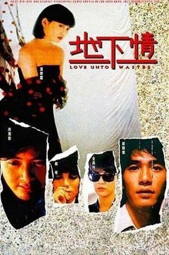 Love Unto Wastes Poster
