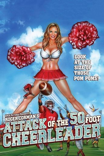Attack of the 50 Foot Cheerleader Poster
