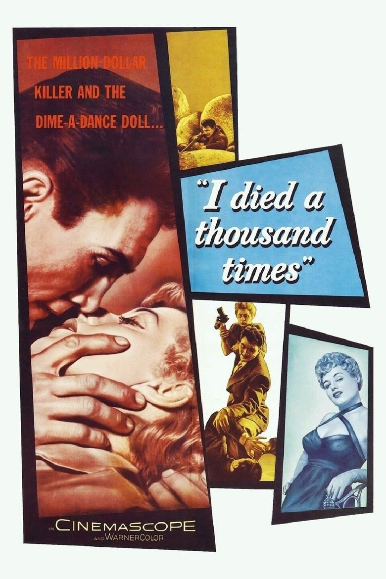 I Died a Thousand Times Poster