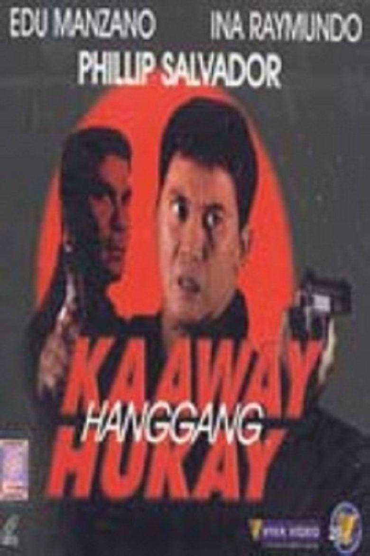Kaaway Hanggang Hukay Poster