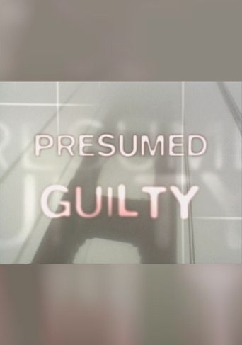Presumed Guilty: Tales of the Public Defenders Poster