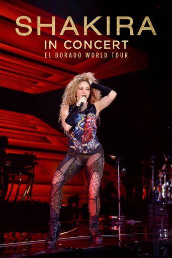 Shakira in Concert: El Dorado World Tour Poster
