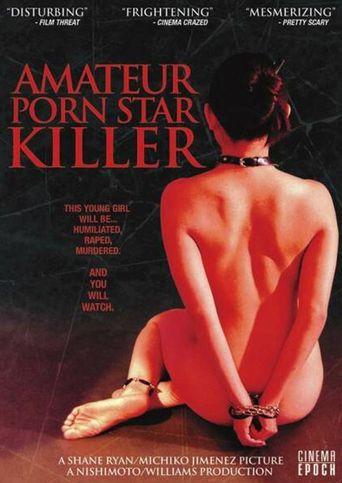 Amateur Porn Star Killer Poster