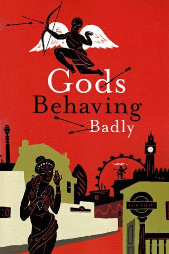 Gods Behaving Badly Poster