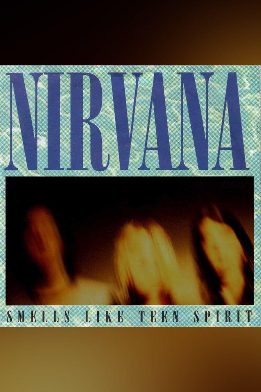 Nirvana: Smells Like Teen Spirit Poster