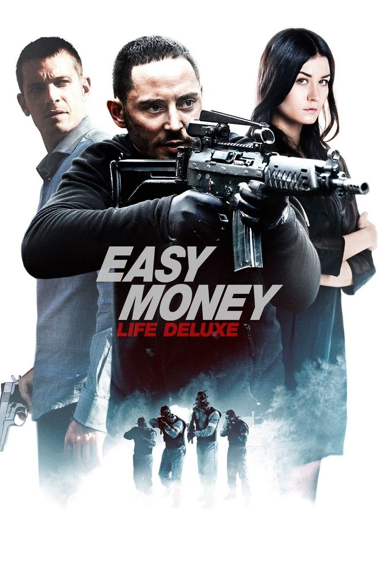 Easy Money III: Life Deluxe Poster