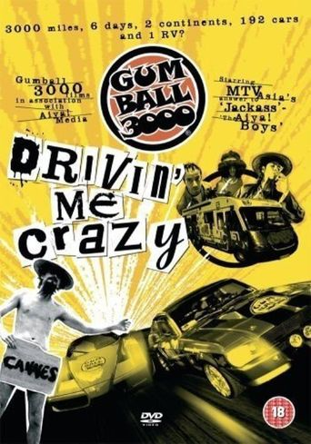 Gumball 3000: Drivin' Me Crazy Poster