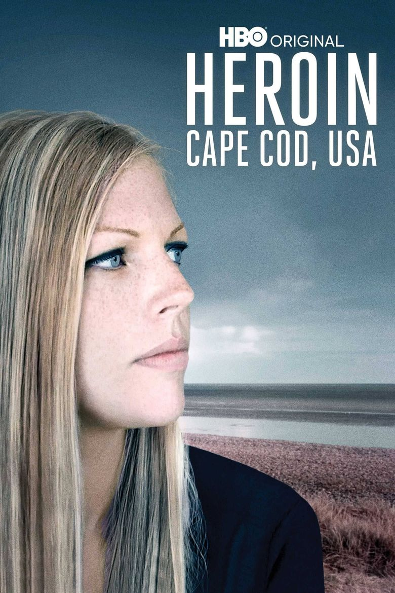 Heroin: Cape Cod, USA Poster