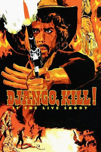 Django Kill... If You Live, Shoot! Poster