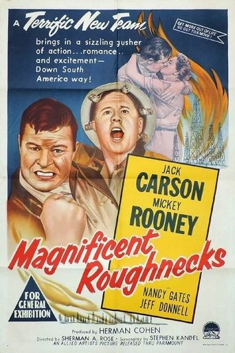 Magnificent Roughnecks Poster