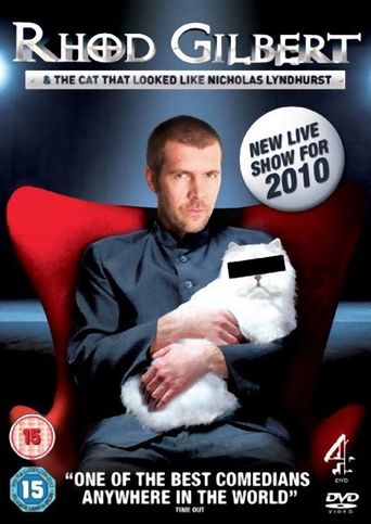 Rhod Gilbert and The Cat That Looked Like Nicholas Lyndhurst Poster