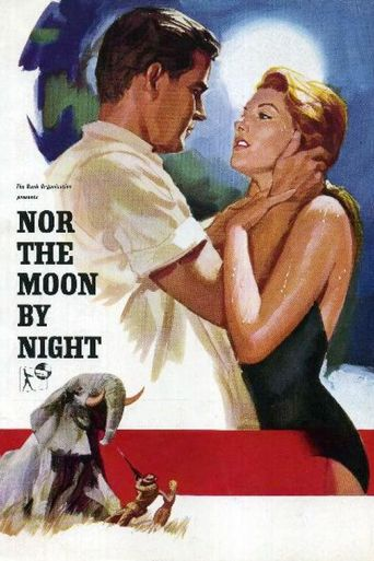 Nor the Moon by Night Poster