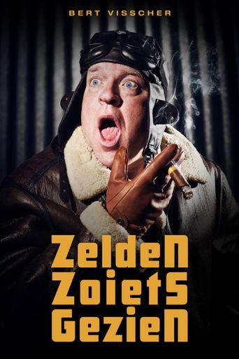 Bert Visscher - Zelden Zoiets Gezien Poster