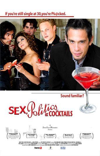 Sex, Politics & Cocktails Poster