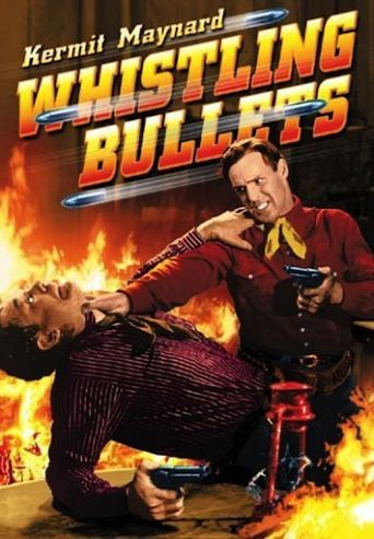 Whistling Bullets Poster
