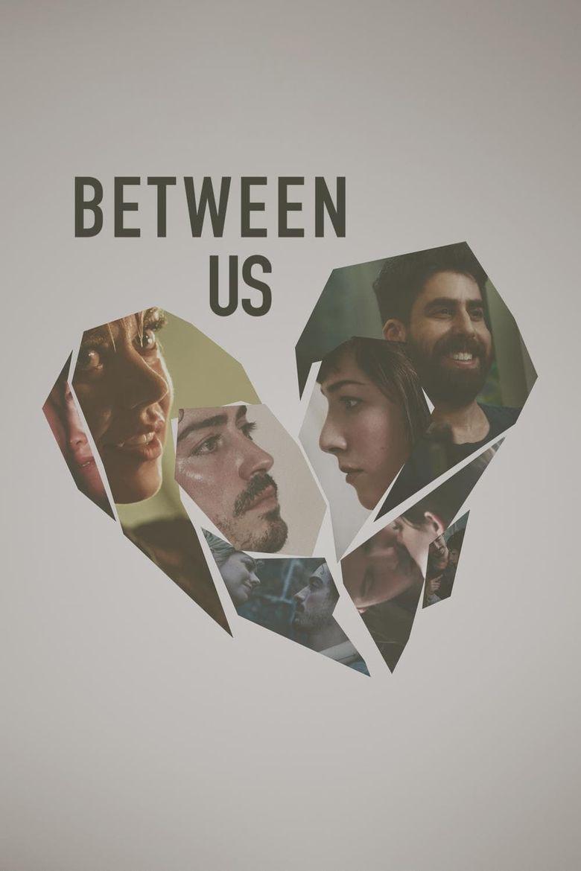 Between Us Poster