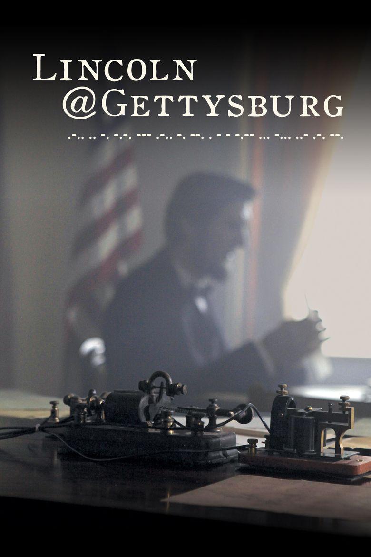 Lincoln@Gettysburg Poster