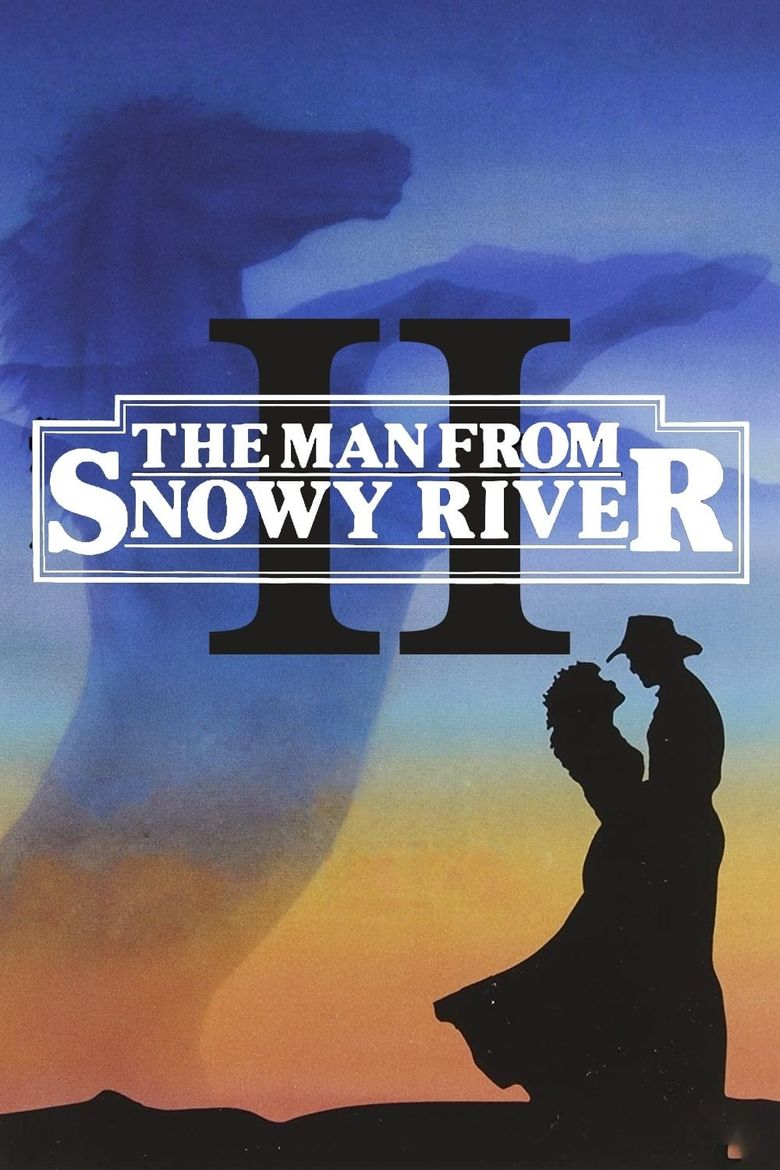 The Man From Snowy River II Poster