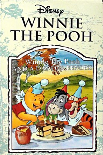 Winnie the Pooh and a Day for Eeyore Poster