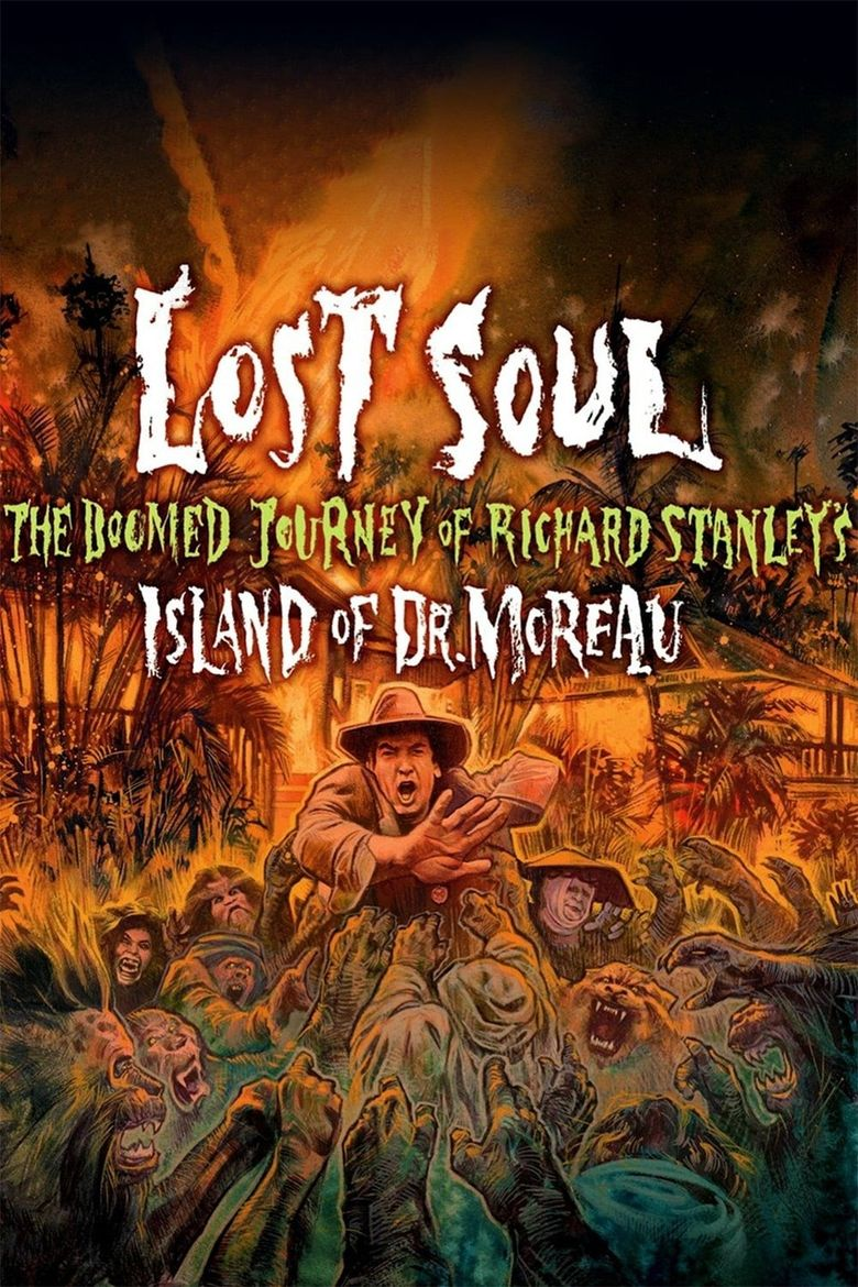 "Lost Soul: The Doomed Journey of Richard Stanley's ""Island of Dr. Moreau"" Poster"
