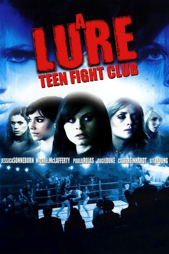 Lure: Teen Fight Club Poster