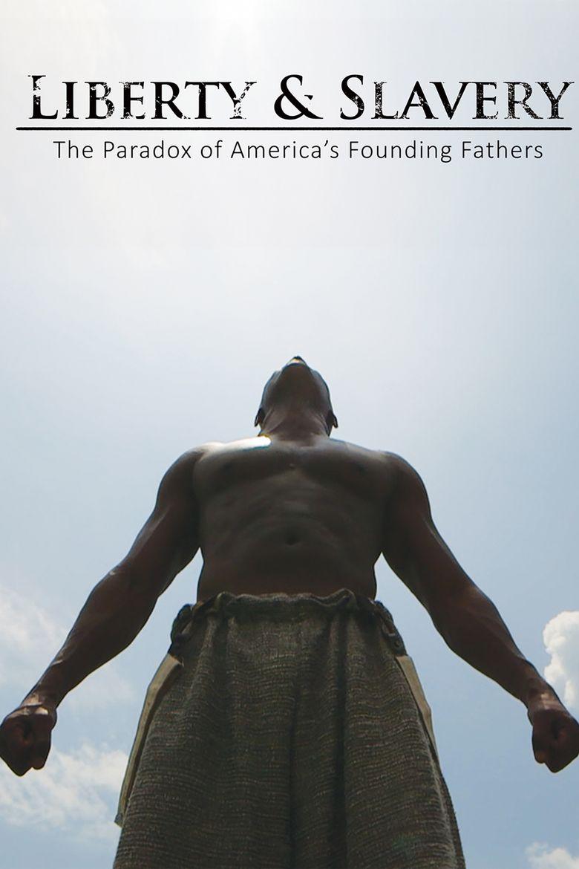 Liberty & Slavery Poster