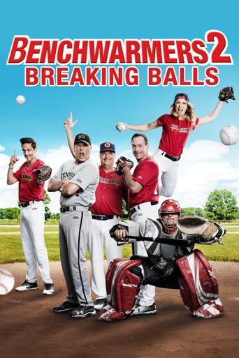 Benchwarmers 2: Breaking Balls Poster