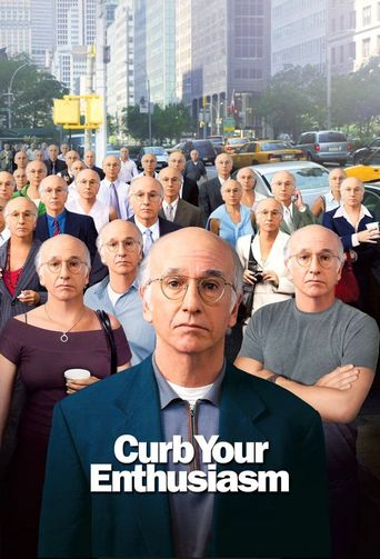 Larry David: Curb Your Enthusiasm Poster