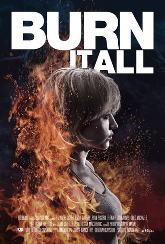 Burn It All Poster