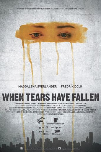 When Tears Have Fallen Poster
