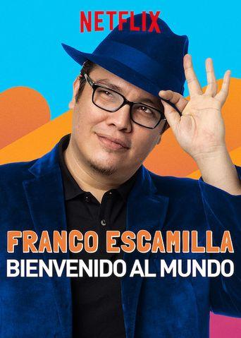Franco Escamilla: bienvenido al mundo Poster