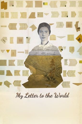 My Letter to the World: A Journey Through the Life of Emily Dickinson Poster