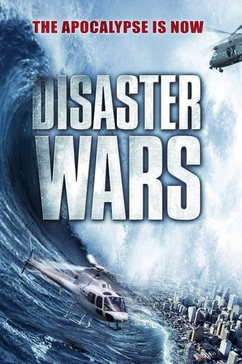 Disaster Wars: Earthquake vs. Tsunami Poster