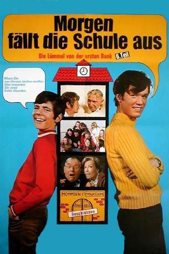 Morgen fällt die Schule aus Poster