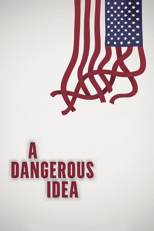 A Dangerous Idea Poster